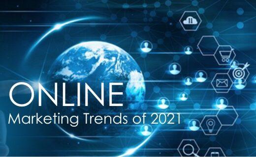 Online Marketing Trends 2021